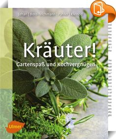 """Kräuter!    ::  Herbs! Discover the refreshing, aromatic world of herbs and some classy recipes – collect herbs or grow, propagate, harvest, preserve and prepare them yourself. All the classic herbs are described in practical plant profiles. Additionally, you'll get to know exotic herbs from around the world. With a wealth of extra information and recipes for the """"power herbs"""" ramsons and mint."""