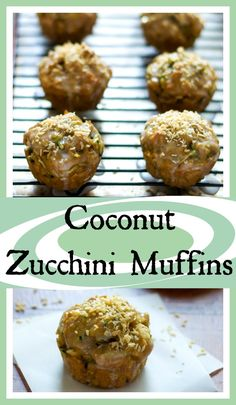 Coconut Zucchini Muffins // Well-Plated