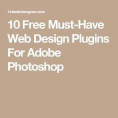 10 Free Must-Have Web Design Plugins For Adobe Photoshop