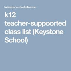 k12 teacher-suppoorted class list (Keystone School)