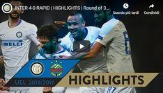 Inter - Rapid Vienna Guarda Gol e Highlights Vienna, My Highlights, Europa League, Nara, Video, Poker, Baseball Cards, Argentina