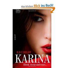 Karina: 'Blood, sweat and tears' Tabu, Blood, Forgive, English, America, Books, Life