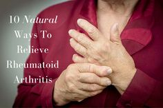10 Natural Ways To Relieve Rheumatoid Arthritis, which are really tools for any autoimmune disease.
