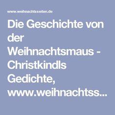 Die Geschichte von der Weihnachtsmaus - Christkindls Gedichte, www.weihnachtsseiten.de