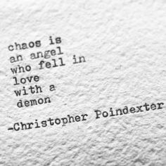 Chaos is - Christopher Poindexter