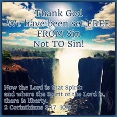 2 Corinthians 3:17   Now the Lord is the Spirit; and where the Spirit of the Lord is, there is liber