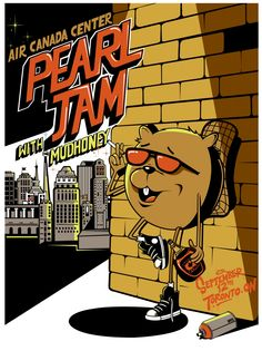 Pearl Jam. Air Canada Centre, Toronto. On, Sept. 12, 2011. Opening Band: Mudhoney.  (Artist: Dabs and Myla)