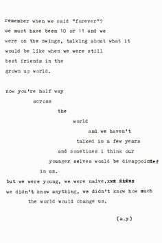 We didn't know how much the world would change us.