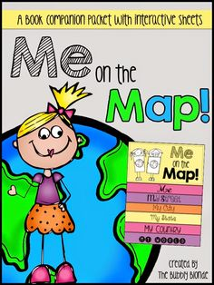Me on the Map Book Companion Packet:  Contains flip-flap book with interactive sheets!