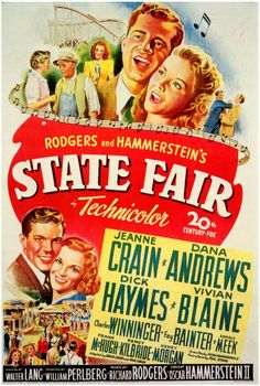 Directed by Walter Lang. With Jeanne Crain, Dana Andrews, Dick Haymes, Vivian Blaine. The Frake family attends the annual Iowa State Fair; Old Movie Posters, Classic Movie Posters, Classic Movies, Classic Books, Old Movies, Vintage Movies, Great Movies, Movies 2014, Vintage Posters