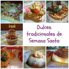 7 Dulces tradicionales de Semana Santa