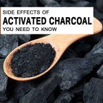 Top 5 Shocking Activated Charcoal Side Effects You Need to Know