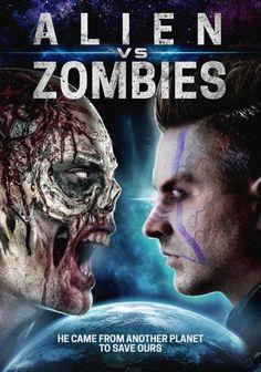 Watch Alien Vs. Zombies (2017) Full Movie Online Free