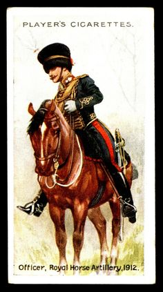 """Player's Cigarettes """"Regimental Uniforms"""" (series of 50 with Brown Backs issued in British Army Uniform, British Uniforms, British Soldier, Royal Horse Artillery, Collector Cards, French Army, Military Art, Great Britain, Warfare"""