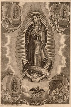 Santa Maria Virgen de Guadalupe de Mexico.  An engraving of Our Lady of…