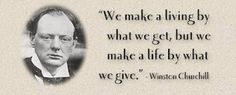 Winston Churchill says it best. . .awesome quote.