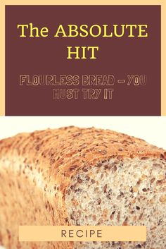 The Absolute Hit: Flourless Bread – You Must Try It (Recipe) - Strange Things in Life Healthy Bread Recipes, Healthy Tips, Gluten Free Recipes, Low Carb Recipes, Cooking Recipes, Healthy Breads, Healthy Food, Healthy Homemade Bread, Diabetic Bread