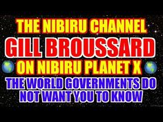 THE NIBIRU CHANNEL and GILL BROUSSARD