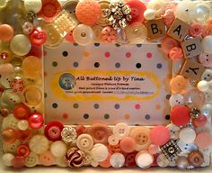 """Baby Girl Button Picture Frame for 4""""x6"""" Photo. $40.00, via Etsy."""