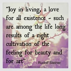 Rudolf Steiner quote on the importance of art and creativity.