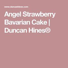 Angel Strawberry Bavarian Cake | Duncan Hines®