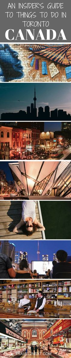 An Insider's Guide to things to do in Toronto in Ontario, Canada.