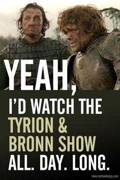 The Tyrion & Bronn Show. #GameofThrones