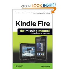#7: Kindle Fire: The Missing Manual.