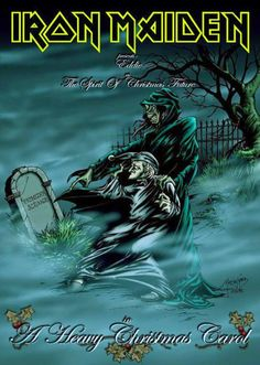 Iron Maiden- A Heavy Christmas Carol. Heavy Metal Rock, Heavy Metal Music, Heavy Metal Bands, Rock Posters, Band Posters, Concert Posters, Bruce Dickinson, Woodstock, Metallica