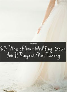 Wedding Pics Photos of your wedding dress you'll regret not taking during your wedding Wedding Dress Pictures, Wedding Pictures, Wedding Dresses, Gown Pictures, Gown Photos, Prom Dresses, Perfect Wedding, Dream Wedding, Wedding Day