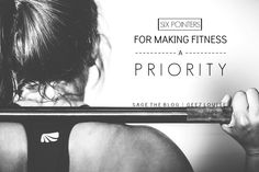 Six Pointers for Making Fitness a Priority