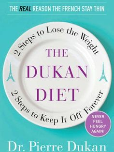 "Read ""The Dukan Diet 2 Steps to Lose the Weight, 2 Steps to Keep It Off Forever"" by Dr. Pierre Dukan available from Rakuten Kobo. # 1 international bestselling diet book coming to North America Devised by Dr. Pierre Dukan, a French medical doctor who. Losing Weight Tips, Diet Plans To Lose Weight, How To Lose Weight Fast, Reduce Weight, Weight Gain, Lose Fat, Kate Middleton Weight, Dukan Diet Recipes, Dukan Diet Plan"