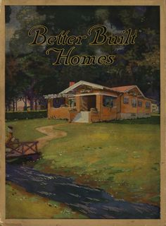 Better Built Homes, 1917.  Curtis Lumber & Millwork Co. From the Association for Preservation Technology (APT) - Building Technology Heritage Library, an online archive of period architectural trade catalogs. Select a material or era and flip through the pages.