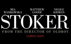 """My article on the trailer for the thriller """"Stoker"""" starring Nicole ..."""