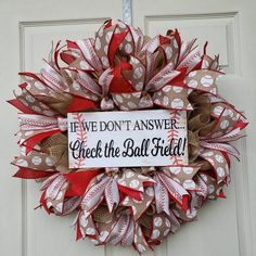 If We Don't Answer Check The Ball Field Wreath, Baseball Front Door Decor, Sports Front Porch Decor, Baseball Wreaths, Sports Wreaths, Football Wreath, Front Door Decor, Wreaths For Front Door, Front Porch, Wire Wreath Frame, Holiday Wreaths, Deco Wreaths