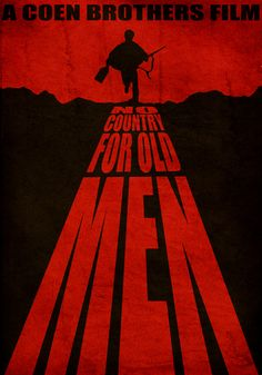 No Country for Old Man Poster by ~StuntmanKamil
