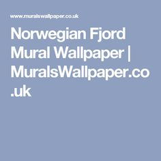 Norwegian Fjord Mural Wallpaper | MuralsWallpaper.co.uk