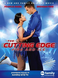 The Cutting Edge: Fire and Ice; starring Francia Raisa and Brendan Fehr.