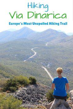 Hiking The Via Dinarica Trail