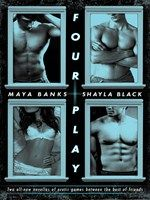 """Read """"Four Play"""" by Maya Banks available from Rakuten Kobo. Two sizzling-hot authors. One incendiary volume. Four can play at this game. In Pillow Talk by Maya Banks, Zoe is a wo. Maya Banks, Sylvia Day, Shayla Black, Books To Read, My Books, Three Best Friends, Thing 1, Fantasy Male, Romance And Love"""