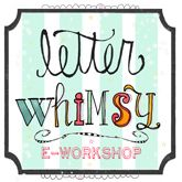 Letter Whimsy. This E-Workshop will accentuate your hand lettering, teach you  new letter forms, and show you how embellish those beautiful ABC's. The best part is great foundation to help you improve your lettering will be established along the way. $34.95