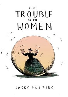 The Trouble with Women (Hardback)
