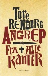 Angrep fra alle kanter - Tore Renberg