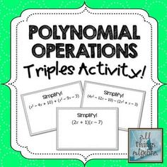 """Polynomial Operations {Add, Subtract, and Multiply} """"Triples"""" Activity"""
