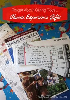 Give your kids gifts that make memories that last a lifetime – experience gifts! They don't take up more room in the house and create clutter. They create anticipating and can be savored – longer than most physical gifts!