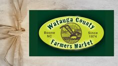 The Watauga County Farmers Market • Every week from May to October you will find quality locally farmed meats, organic produce, fresh cut flowers and hardy local plants, delicious edibles and a wide variety of crafts.
