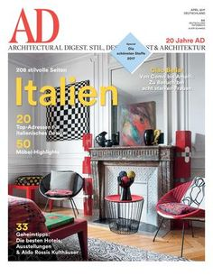 """AD 04/2017  AD Architectural Digest Germany, April 2017 – """"Italien"""""""