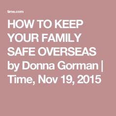 This well-written article gives 13 ways to prepare in advance for dangers expat families may encounter while living or traveling abroad, including ways to prepare your children to stay safe. Written by the wife of a US diplomat, it is directed towards US Americans, so a couple points would need to be adapted by citizens of other nations. [Pinned by Heidi Tunberg, TCK Care, ReachGlobal]