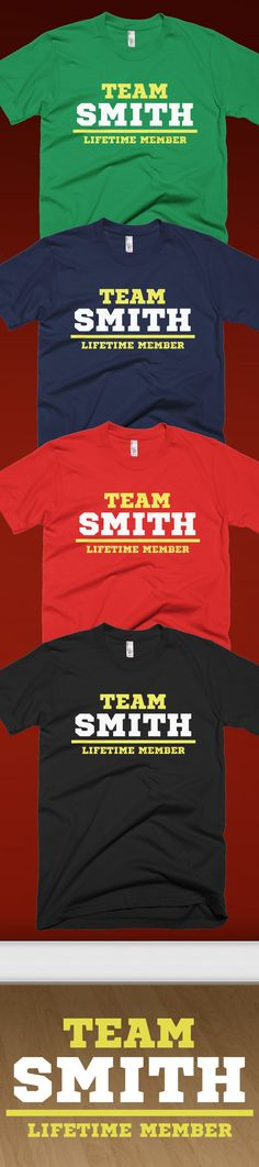 Is your Family name is Smith?! Check out this awesome Team Smith, Life Time Member t-shirt you will not find anywhere else. Not sold in stores! Grab yours or gift it to a friend, you will both love it