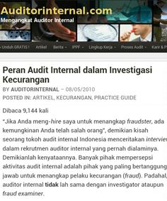 Kapan yaghh,,, Audit Internal bisa menyentuh atau sejajar dengan FRAUD EXAMINER. Padahak suatu tantangan tersendiri bila Setara dengan Investigator/F.E.